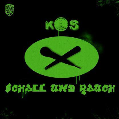 KOS – Schall und Rauch