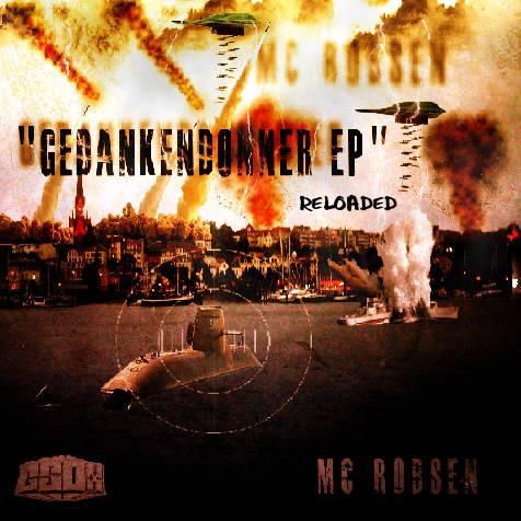 Mc Robsen – Gedankendonner Reloaded